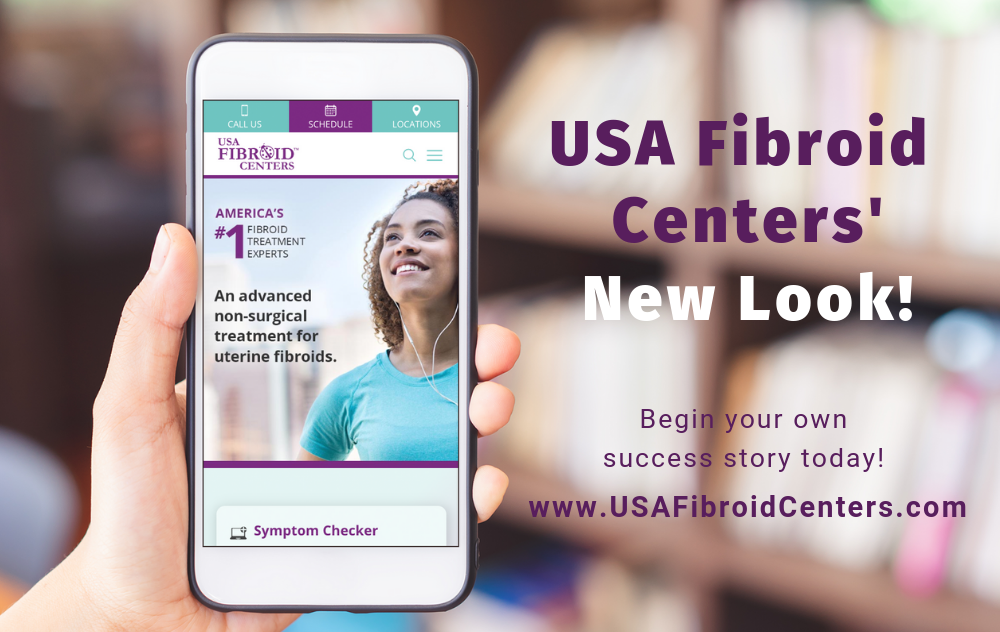 Welcome to Our New Website | USA Fibroid Centers